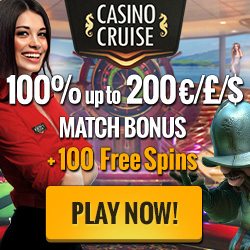 100% Welcome Bonus up to £200 + 100 Free Spins at Casino Cruise